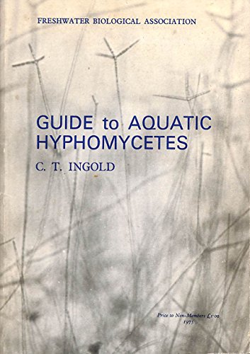 9780900386220: An Illustrated Guide to Aquatic & Water Borne Hyphomycetes (Fungi Imperfecti) (Scientific Publications)