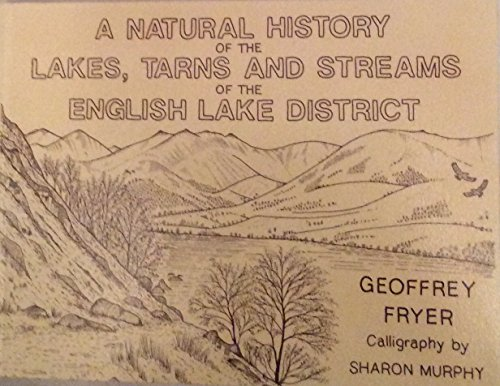A Natural History of the Lakes, Tarns: Fryer, Geoffrey, Freshwater