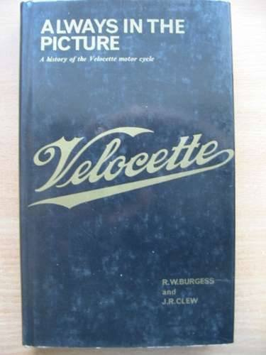 9780900404085: Always in the Picture: Story of the Velocette