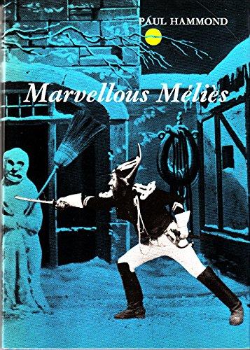 9780900406386: Marvellous Melies