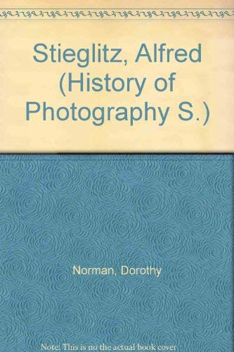 9780900406799: Stieglitz, Alfred (History of Photography)