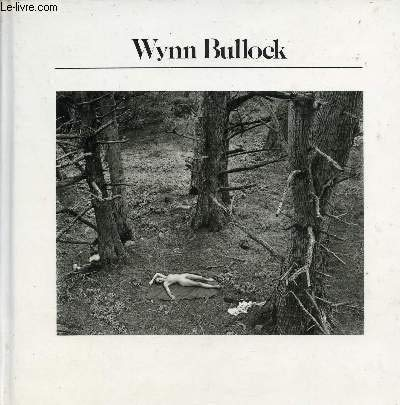 9780900406805: Bullock, Wynn (History of Photography)