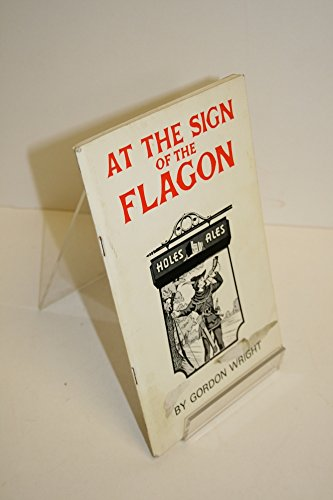 At the Sign of the Flagon: Gordon Wright