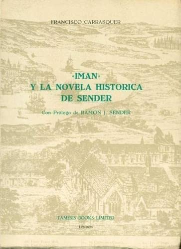 9780900411151: 'Imán' y la Novela Histórica de Sender (Monografías A)