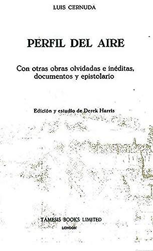 9780900411205: Perfil del Aire: Con otras obras olvidadas e inéditas, documentos y epistolario (Textos B)