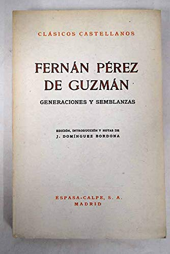Generaciones y Semblanzas: Edicion Critica por R. B. Tate: Fernan Perez De Guzman