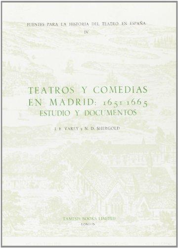 9780900411557: Teatros y Comedias en Madrid 1651-65: Estudio y Documentos (Fuentes para la historia del Teatro en España)