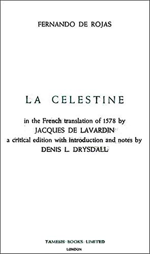 9780900411564: Celestine or the Tragick-Comedie of Calisto and Melibea (Textos B)