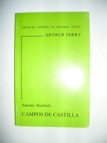 9780900411632: Antonio Machado--Campos de Castilla (Critical Guides to Spanish Texts)