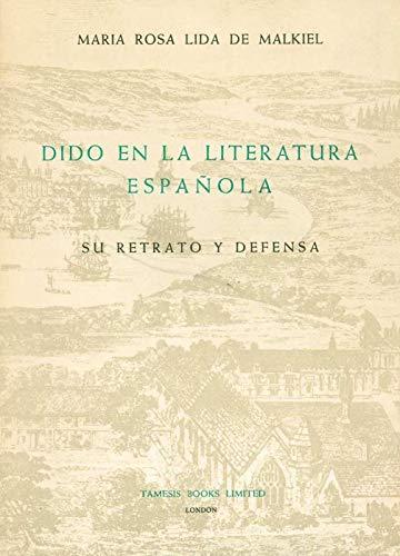 9780900411854: Dido en la Literatura española: Su retrato y defensa (Monografías A)