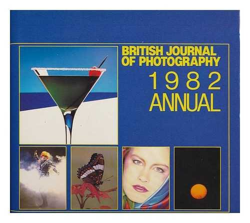 "British Journal of Photography"" Annual 1982"