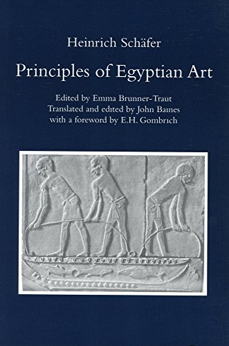 9780900416514: Principles of Egyptian Art: Heinrich Schafer: Edited by Emma Brunner-Traut, Translated and Edited by John Baines with a Foreword by E.H. Gombrich: Volume 0