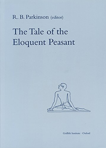 9780900416606: The Tale of the Eloquent Peasant (Egyptian Edition) (Griffith Institute Publications)