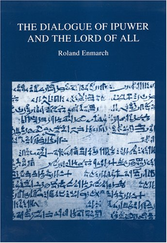 9780900416866: Dialogue of Ipuwer and the Lord of All