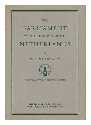 The Parliament of the Kingdom of The Netherlands: Van Raalte, E