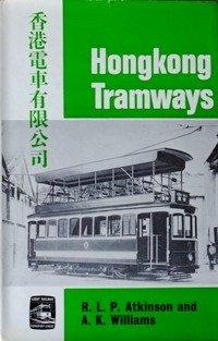 9780900433313: Hong Kong Tramways