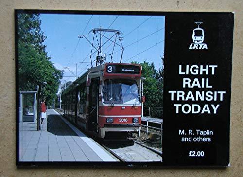 Light Rail Transit Today: Taplin, M.R.