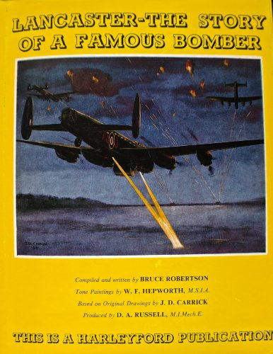 Lancaster, The Story Of A Famous Bomber: Robertson, Bruce