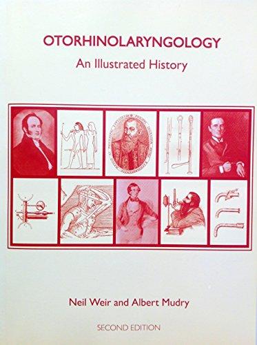 9780900443237: Otorhinolaryngology: An Illustrated History