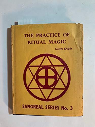 9780900448041: Practice of Ritual Magic (Sangreal)