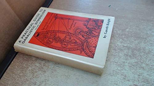 Practical Guide to Qabalistic Symbolism Vol 1: Knight, Gareth