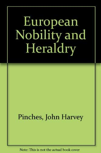 9780900455452: European Nobility and Heraldry