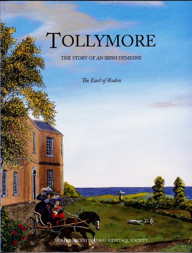Tollymore: The Story of an Irish Demesne: The Earl of Roden