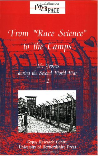 9780900458781: The Gypsies during the Second World War: Volume 1: From Race Science to the Camps (Interface Collection)