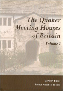 9780900469435: The Quaker Meeting Houses of Britain: An Account of the Some 1, 300 Meeting Houses and 900 Burial Grounds in England, Wales and Scotland, from the ... Present Time, and Research Guide to Sources