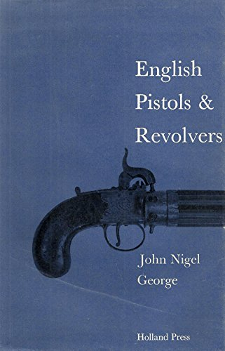 9780900470165: English Pistols and Revolvers