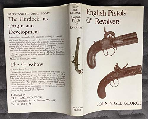 9780900470165: English Pistols & Revolvers: An Historical Outline of the Development and Design of English Hand Firearms from the 17th Century to the Present Day