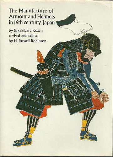 9780900470387: Manufacture of Armour and Helmets in Sixteenth Century Japan