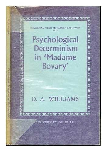 9780900480577: Psychological Determinism in 'Madame Bovary' (Occasional Papers in Modern Languages)