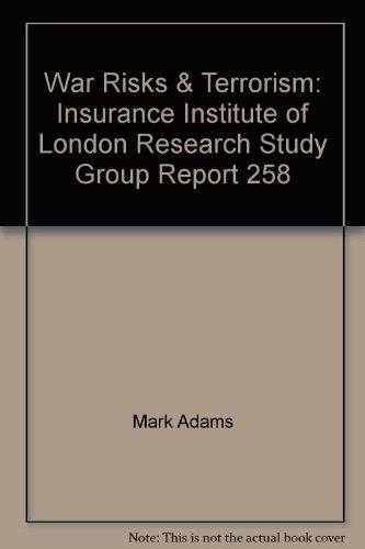 9780900493836: War Risks & Terrorism: Insurance Institute of London Research Study Group Report 258