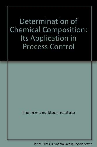 Determination of Chemical Composition. Its Application in Process Control: NA