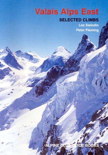 9780900523625: Valais Alps East: Selected Climbs (Alpine Club Guides)