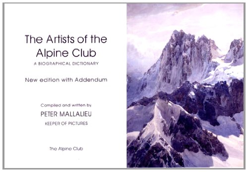 9780900523694: Artists of the Alpine Club: A Biographical Dictionary