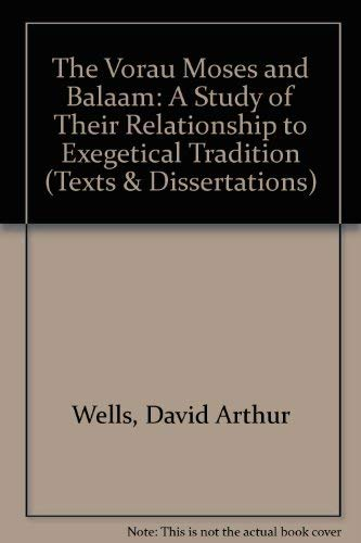 The Vorau Moses and Balaam : A Study of Their Relationship to Exegetical Tradition (Paperback): ...