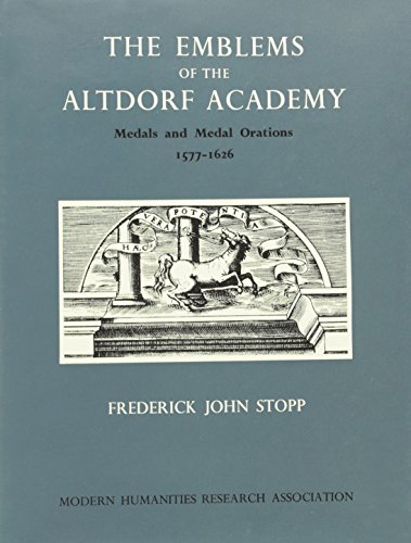 9780900547324: The Emblems of the Altdorf Academy: Medals and Medal Orations 1577-1626