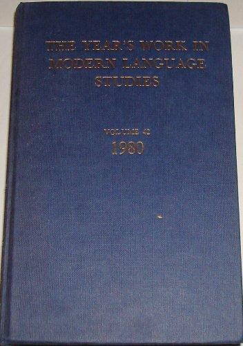 Year's Work in Modern Language Studies, 1980