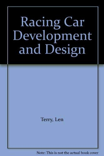 Racing Car Development and Design: Terry, Len and