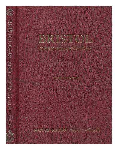 Bristol Cars and Engines: L.J.K. Setright