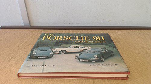 Porsche 911 and Derivatives (9780900549526) by Michael Cotton