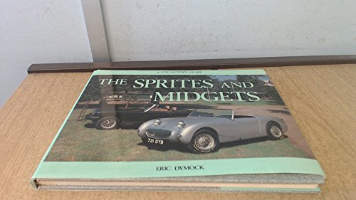 The Sprites and Midgets (Collector's Guides): Dymock, Eric