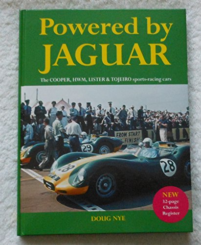 9780900549564: Powered by Jaguar: The Cooper, H.W.M., Lister and Tojeiro Sports-racing Cars