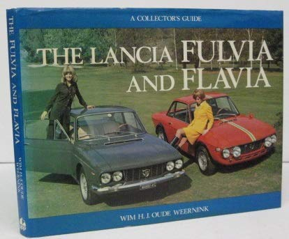 9780900549700: The Lancia Fulvia and Flavia (A collector's guide)