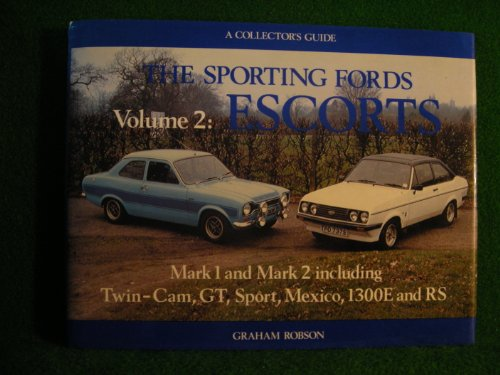 9780900549717: Sporting Fords: Escort v. 2: A Collector's Guide