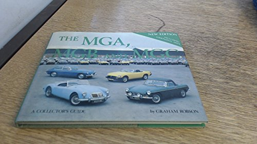9780900549731: The Mga, Mgb, and Mgc: A Collector's Guide