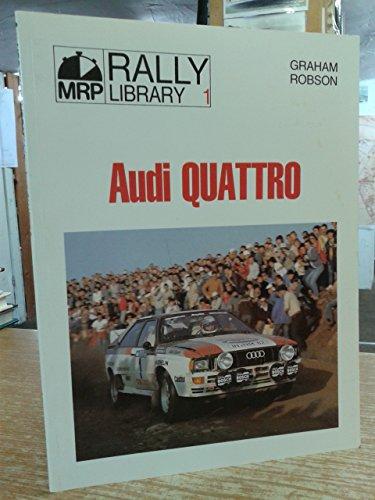 9780900549885: Audi Quattro (MRP Rally Library)