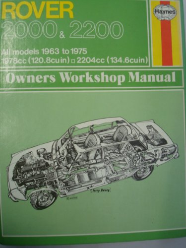 9780900550348: Rover 2000 & 2200. All Models 1963 to 1975. (Haynes Owners Workshop Manual)